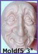 moldf5- 3 inch whimsical male face(with ears)
